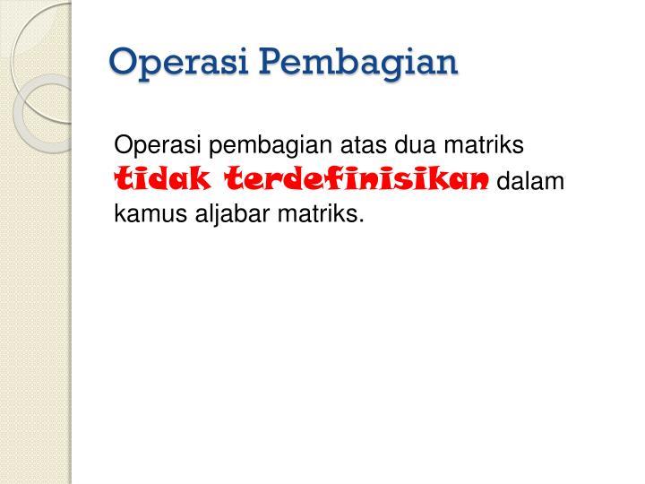 Operasi Pembagian