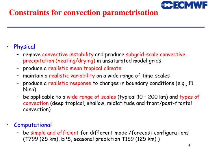 Constraints for convection parametrisation