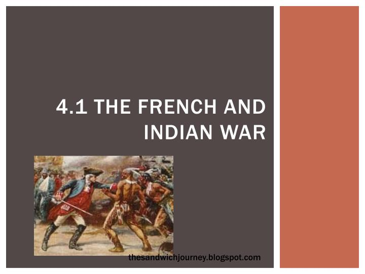 two websites describing the french and indian war Talks about different circumstances that sparked the french and indian war.