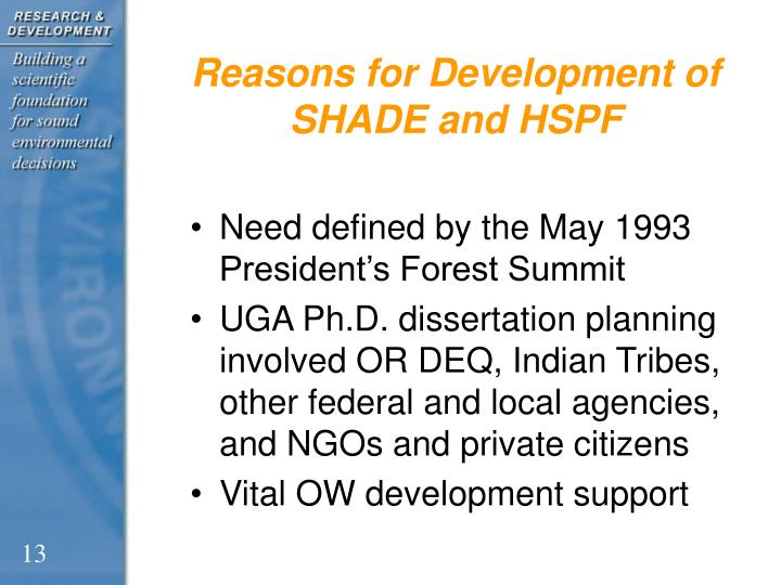 Reasons for Development of SHADE and HSPF