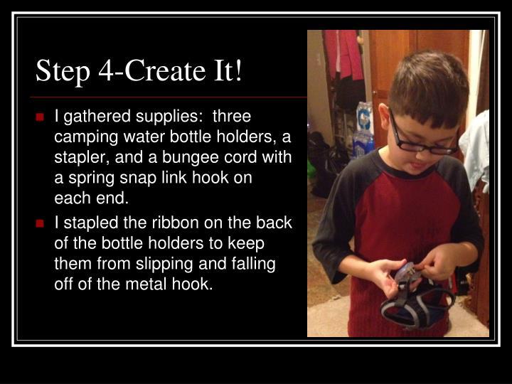 Step 4-Create It!