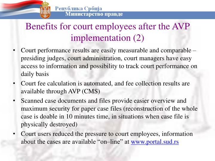 Benefits for court employees after the AVP implementation (2)