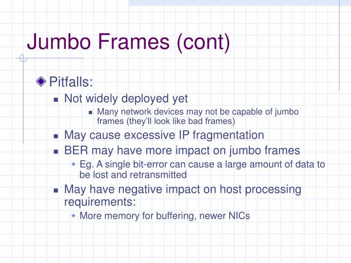 Jumbo Frames (cont)