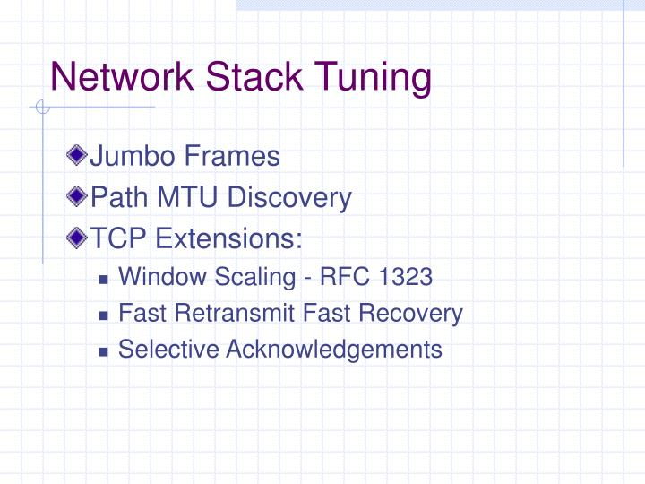 Network Stack Tuning