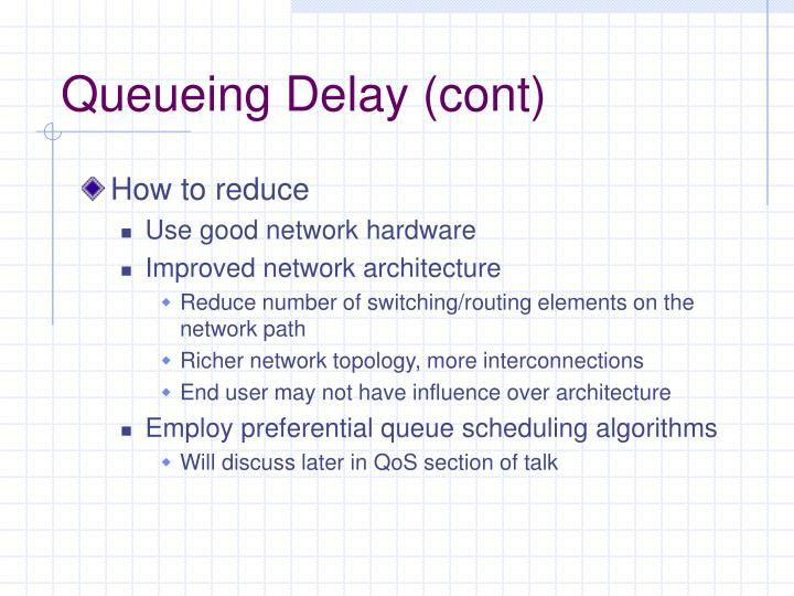 Queueing Delay (cont)