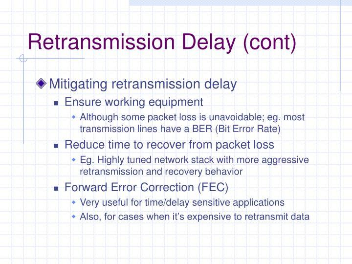Retransmission Delay (cont)