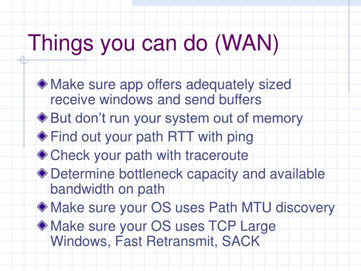 Things you can do (WAN)