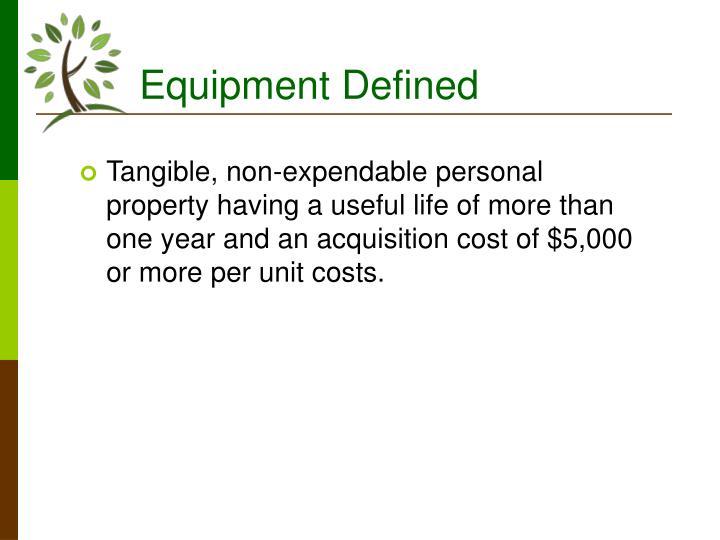 Equipment Defined