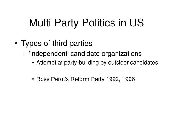 Multi Party Politics in US