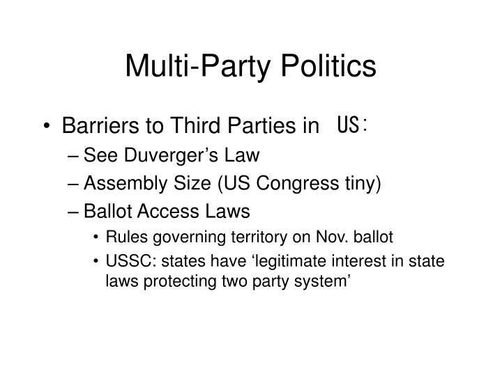 Multi-Party Politics