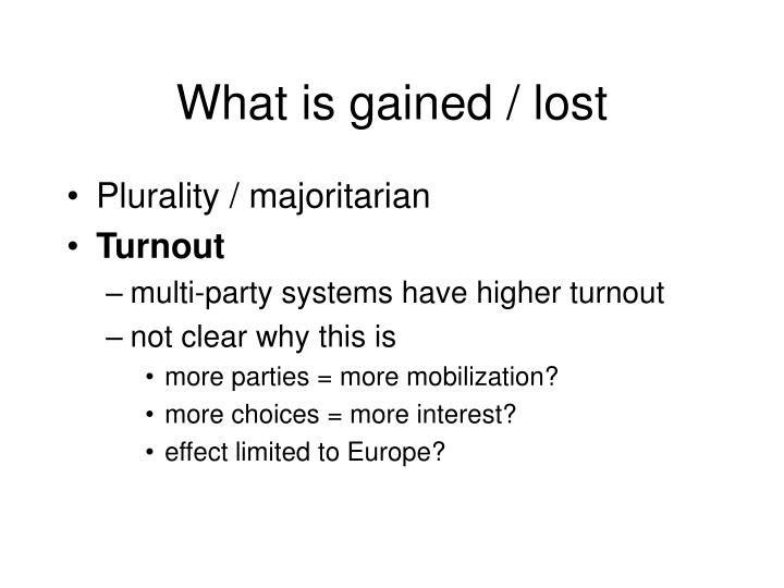 What is gained / lost