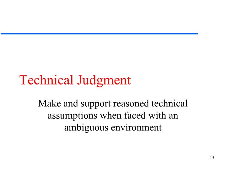 Technical Judgment
