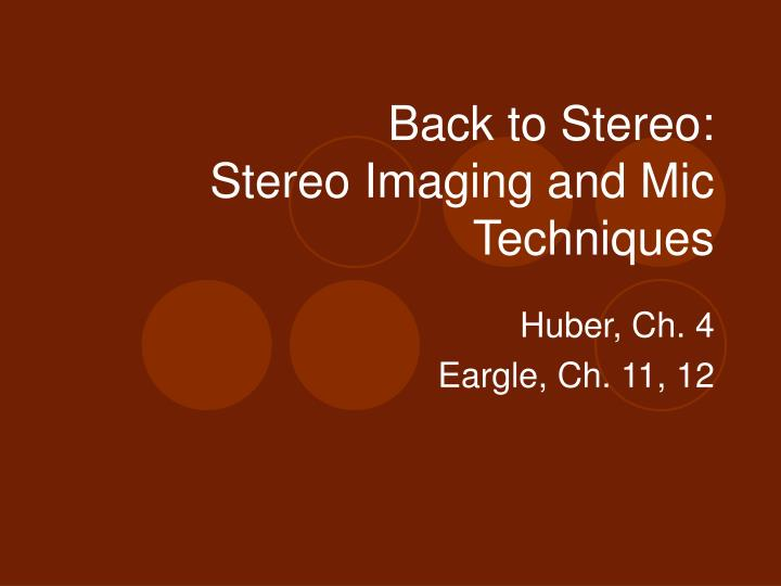 back to stereo stereo imaging and mic techniques n.