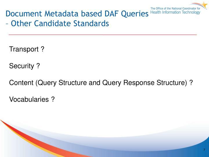 Document Metadata based DAF Queries
