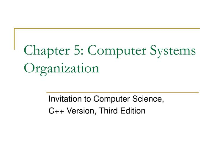 chapter 5 computer systems organization n.