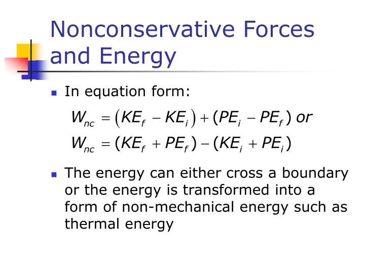 Nonconservative Forces and Energy