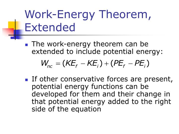 Work-Energy Theorem, Extended