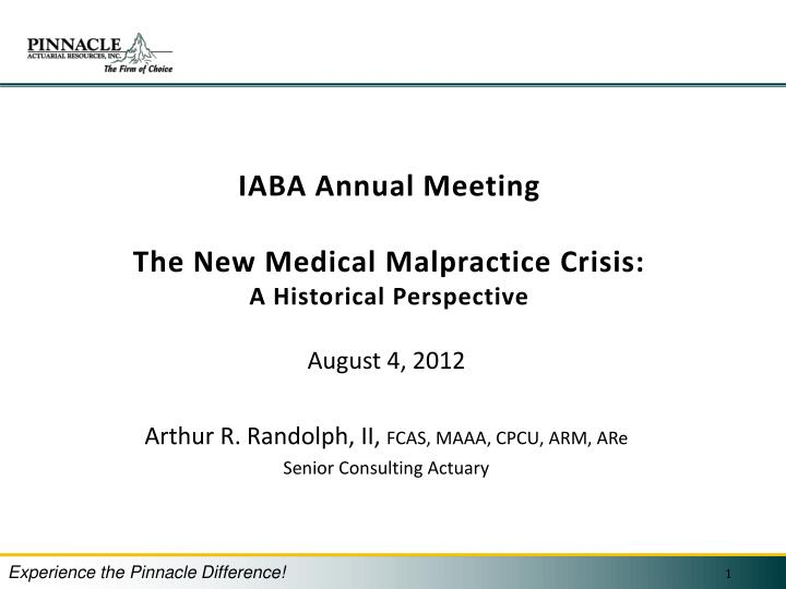 iaba annual meeting the new medical malpractice crisis a historical perspective n.
