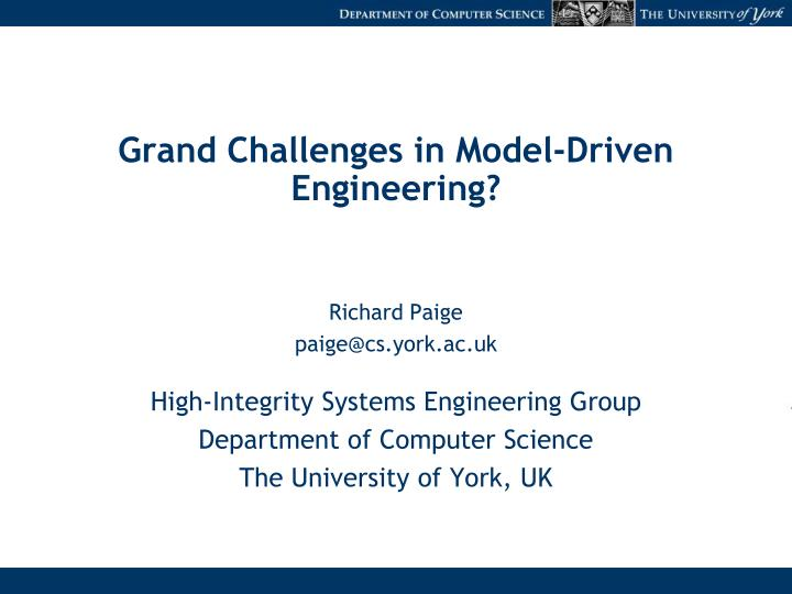 Grand challenges in model driven engineering