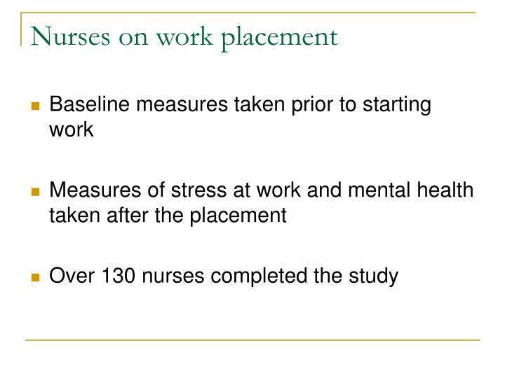 Nurses on work placement