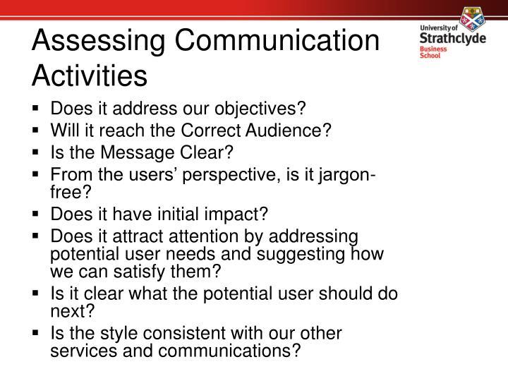 Assessing Communication Activities