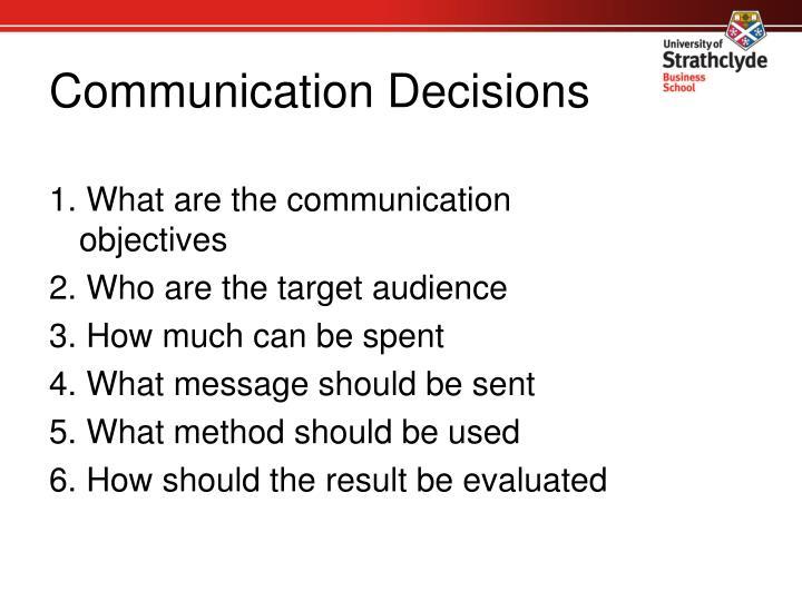Communication Decisions