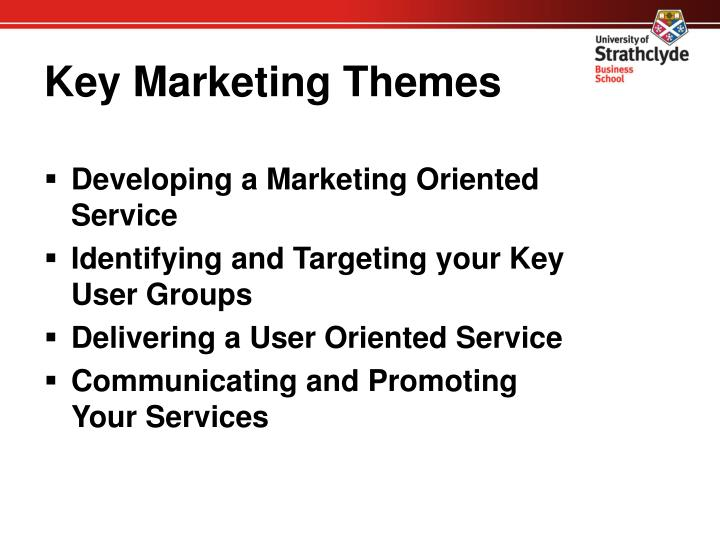 Key marketing themes