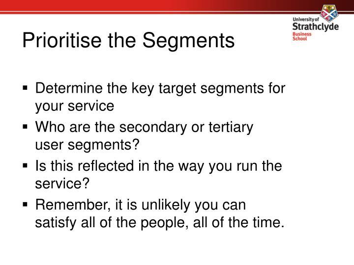 Prioritise the Segments