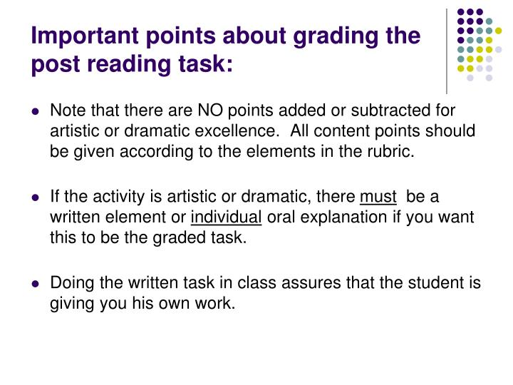Important points about grading the post reading task: