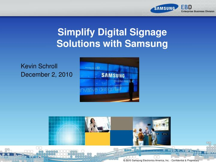 Ppt Simplify Digital Signage Solutions With Samsung