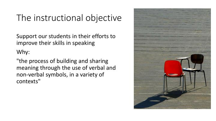 T he instructional objective