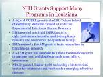 nih grants support many programs in louisiana
