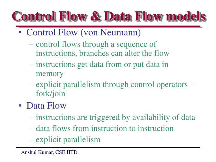 Control Flow & Data Flow models