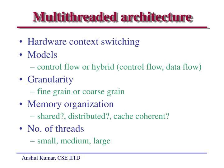 Multithreaded architecture