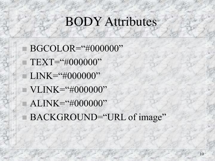 BODY Attributes