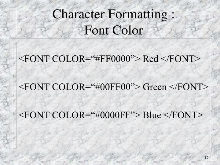 Character Formatting :