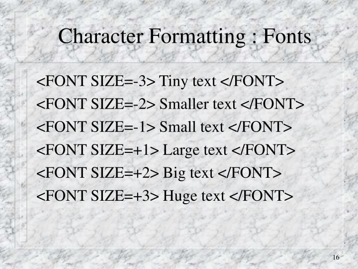 Character Formatting : Fonts