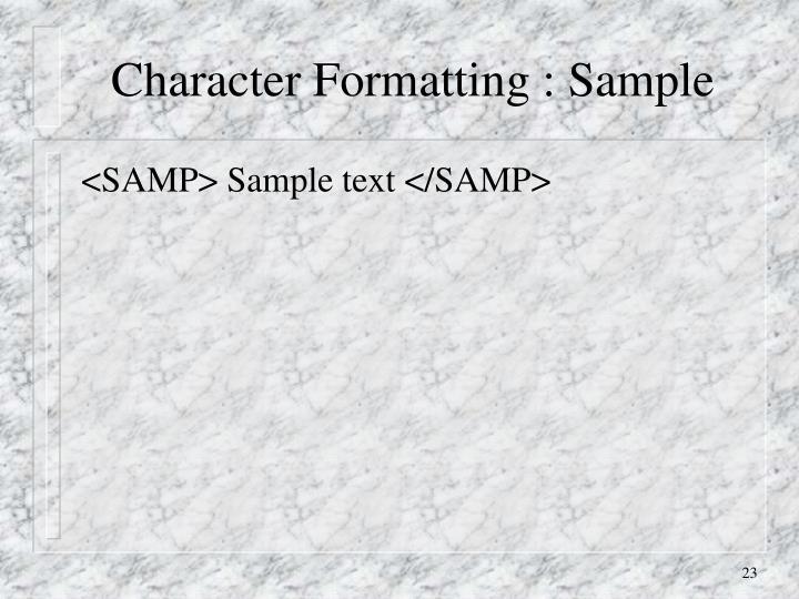 Character Formatting : Sample