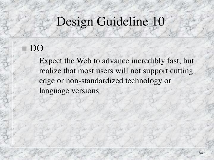 Design Guideline 10
