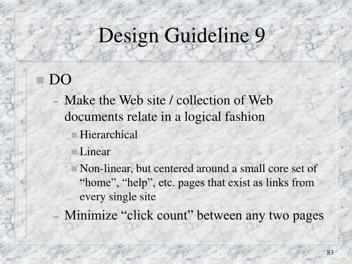 Design Guideline 9