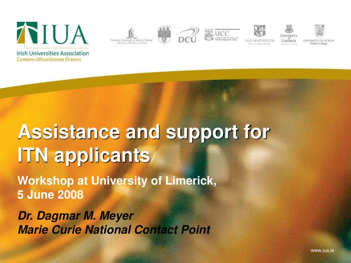 Assistance and support for ITN applicants