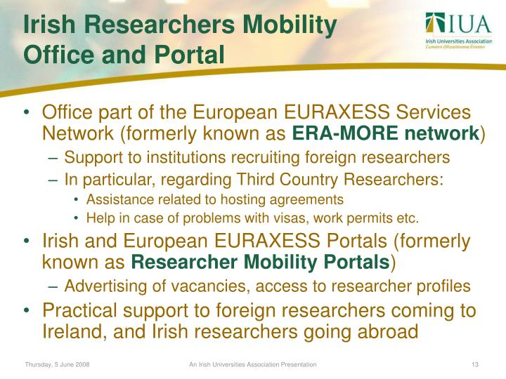 Office part of the European EURAXESS Services Network (formerly known as
