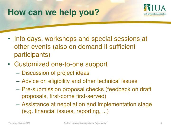Info days, workshops and special sessions at other events (also on demand if sufficient participants)
