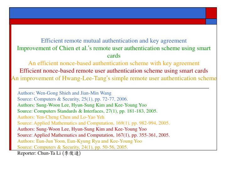 Efficient remote mutual authentication and key agreement