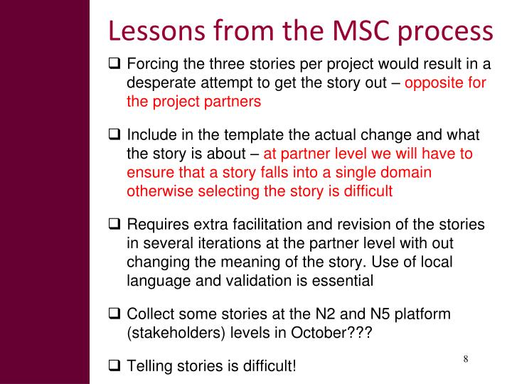 Lessons from the MSC process