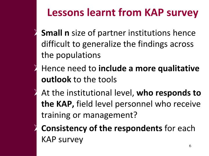 Lessons learnt from KAP survey