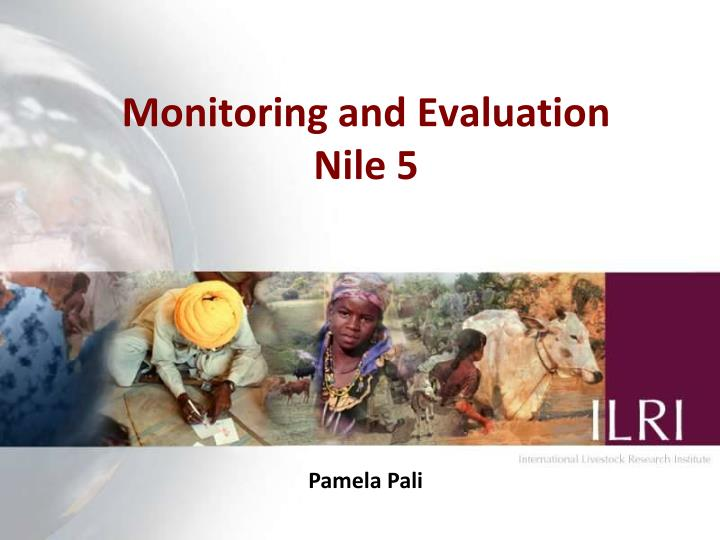 Monitoring and evaluation nile 5