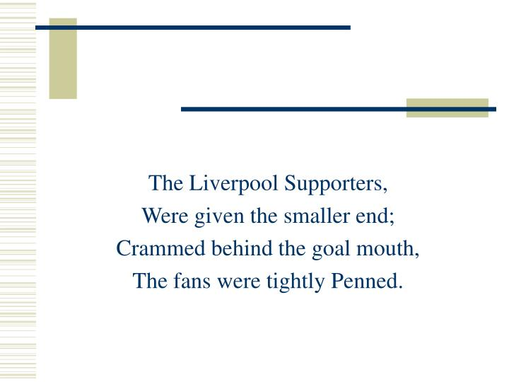 The Liverpool Supporters,