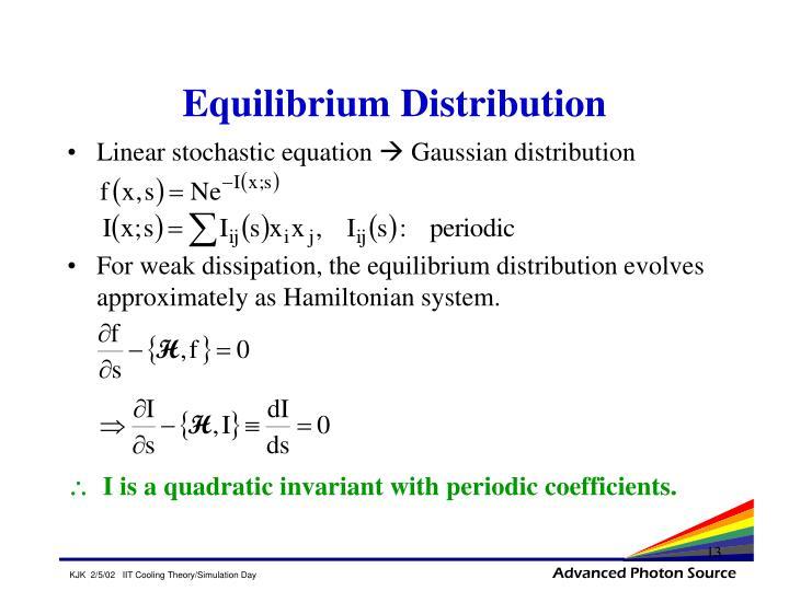 Equilibrium Distribution