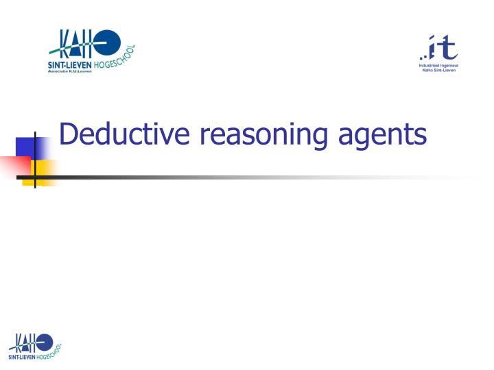 Deductive reasoning agents